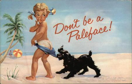 Coppertone - Don't be a Paleface!